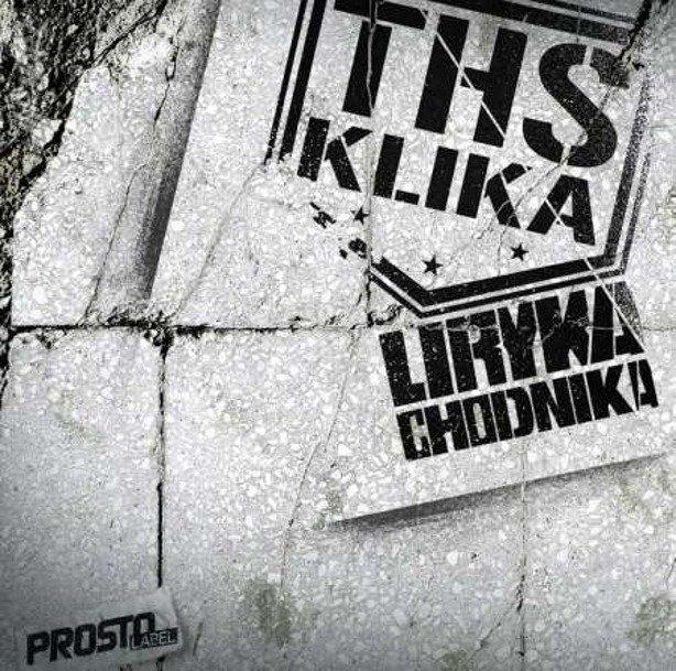 PŁYTA CD THS KLIKA LIRYKA CHODNIKA